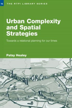 Urban Complexity and Spatial Strategies: Towards a Relational Planning for Our Times (Paperback) book cover