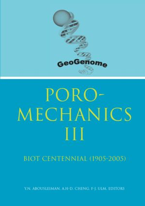 Poromechanics III - Biot Centennial (1905-2005): Proceedings of the 3rd Biot Conference on Poromechanics, 24-27 May 2005, Norman, Oklahoma, USA, 1st Edition (Hardback) book cover