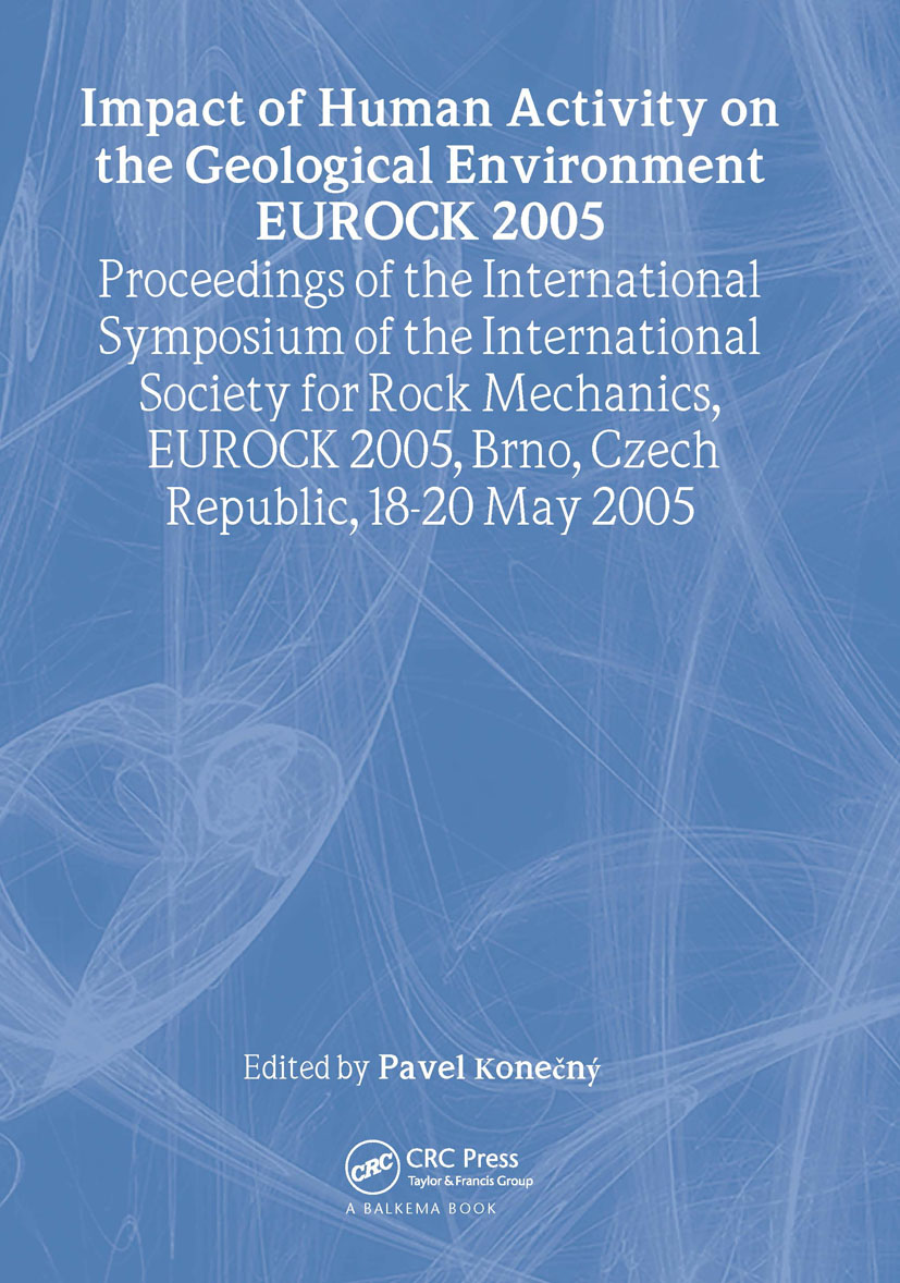 Impact of Human Activity on the Geological Environment EUROCK 2005: Proceedings of the International Symposium EUROCK 2005, 18-20 May 2005, Brno, Czech Republic, 1st Edition (Hardback) book cover