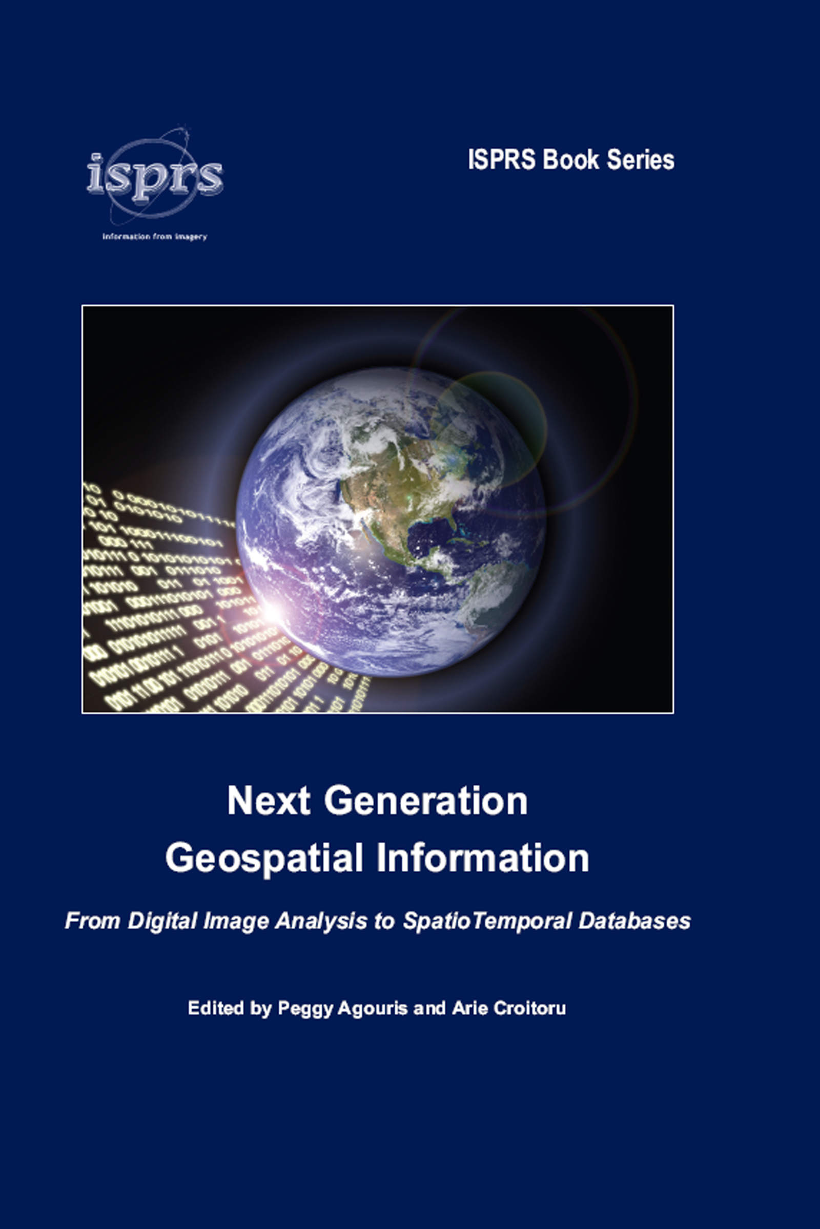 Next Generation Geospatial Information: From Digital Image Analysis to Spatiotemporal Databases book cover