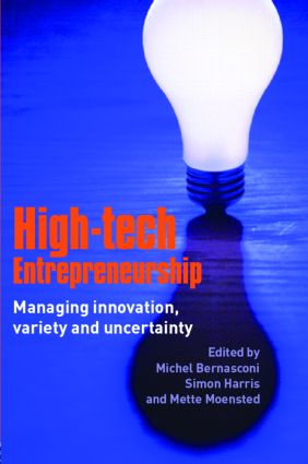 High-Tech Entrepreneurship: Managing Innovation, Variety and Uncertainty, 1st Edition (Paperback) book cover