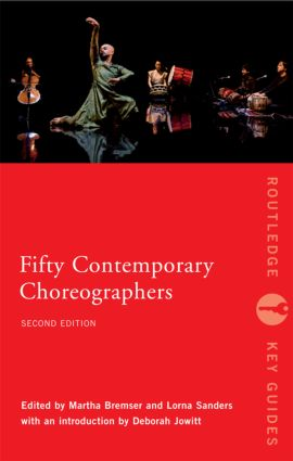Fifty Contemporary Choreographers: 2nd Edition (Paperback) book cover