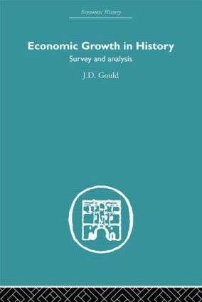 Economic Growth in History: Survey and Analysis (Hardback) book cover