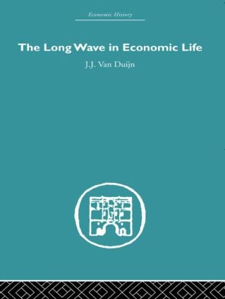 The Long Wave in Economic Life (Hardback) book cover