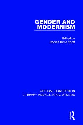 Gender & Modernism V3: Critical Concepts in Literary and Cultural Studies (Hardback) book cover