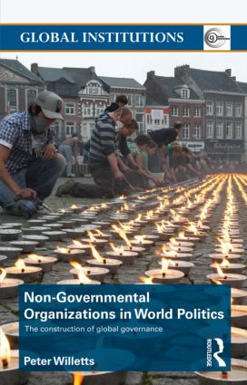 Non-Governmental Organizations in World Politics: The Construction of Global Governance (Paperback) book cover