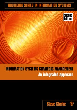 Information Systems Strategic Management: An Integrated Approach (Paperback) book cover