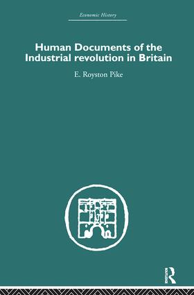Human Documents of the Industrial Revolution In Britain (Hardback) book cover