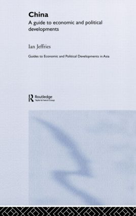 China: A Guide to Economic and Political Developments book cover