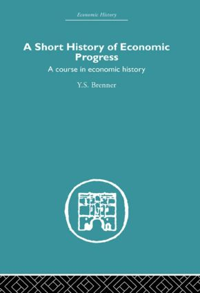 Short History of Economic Progress: A Course in Economic History (Hardback) book cover
