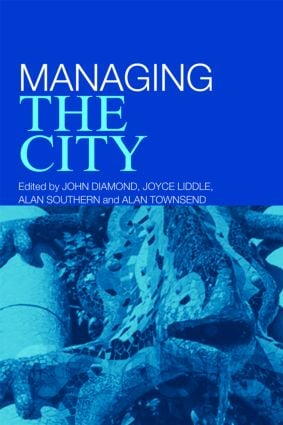 Managing the City: 1st Edition (Paperback) book cover