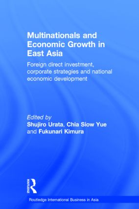 Multinationals and Economic Growth in East Asia: Foreign Direct Investment, Corporate Strategies and National Economic Development book cover