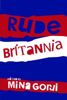 Rude Britannia: 1st Edition (Paperback) book cover