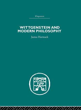 Wittgenstein and Modern Philosophy (Hardback) book cover