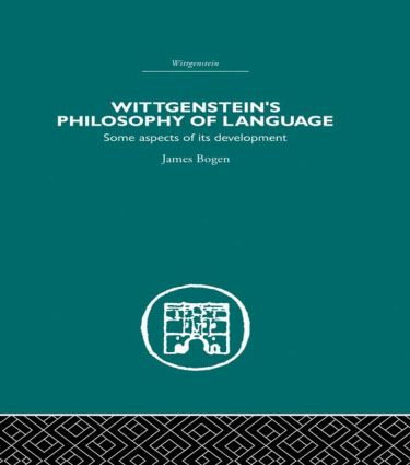 Wittgenstein's Philosophy of Language: Some Aspects of its Development (Hardback) book cover