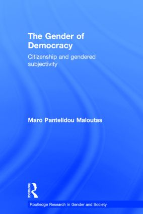 The Gender of Democracy: Citizenship and Gendered Subjectivity book cover