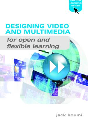 Designing Video and Multimedia for Open and Flexible Learning: 1st Edition (Paperback) book cover