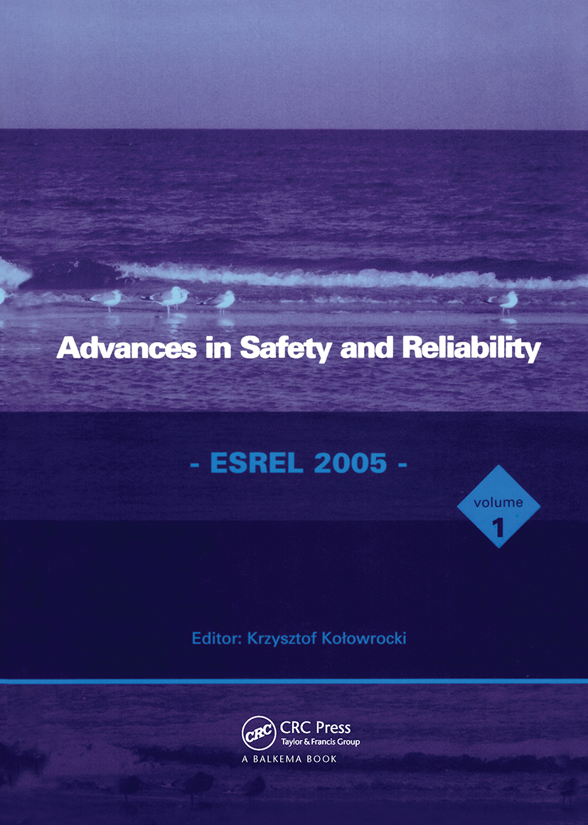 Advances in Safety and Reliability - ESREL 2005, Two Volume Set: Proceedings of the European Safety and Reliability Conference, ESREL 2005, Tri City (Gdynia-Sopot-Gdansk), Poland, 27-30 June 2005, 1st Edition (Pack) book cover