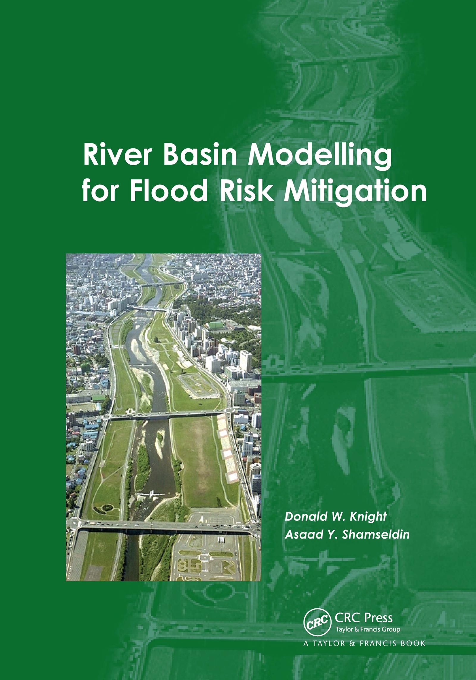 River Basin Modelling for Flood Risk Mitigation: 1st Edition (Hardback) book cover
