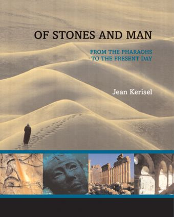 Of Stones and Man: From the Pharaohs to the Present Day, 1st Edition (Paperback) book cover