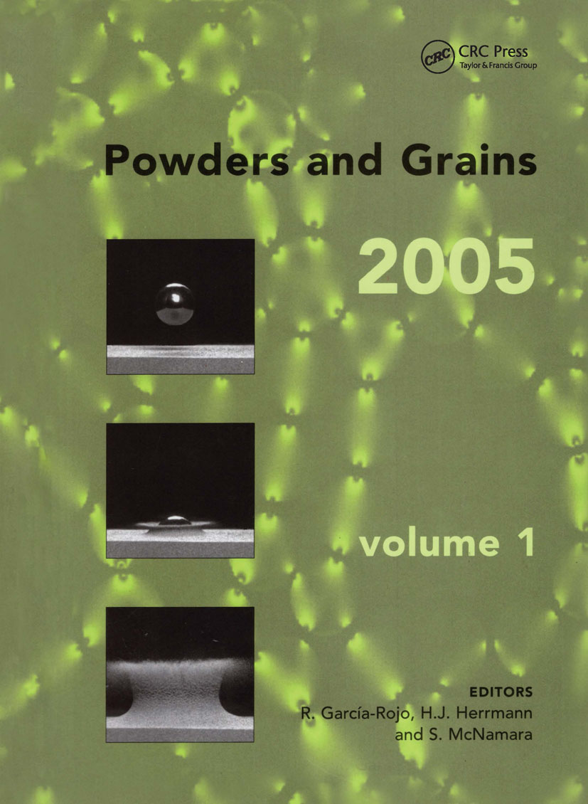 Powders and Grains 2005, Two Volume Set: Proceedings of the International Conference on Powders & Grains 2005, Stuttgart, Germany, 18-22 July 2005, 1st Edition (Pack) book cover