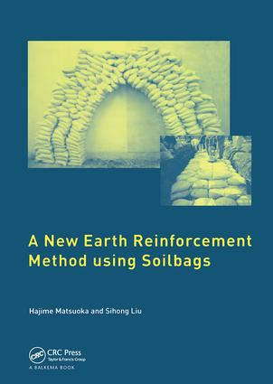 A New Earth Reinforcement Method Using Soilbags: 1st Edition (Hardback) book cover