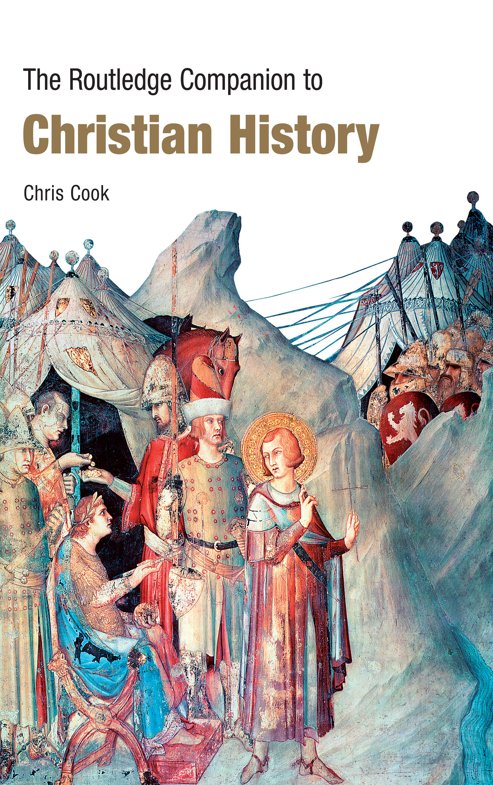 The Routledge Companion to Christian History (Paperback) book cover