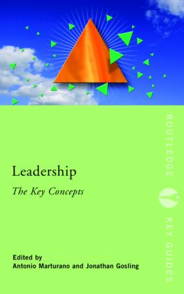 Leadership: The Key Concepts: 1st Edition (Paperback) book cover