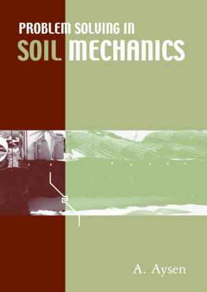 Problem Solving in Soil Mechanics: 1st Edition (Paperback) book cover