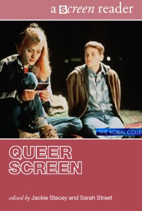Queer Screen: A Screen Reader book cover