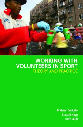 Working with Volunteers in Sport: Theory and Practice (Paperback) book cover