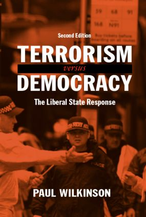 Terrorism Versus Democracy: The Liberal State Response book cover