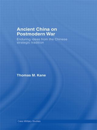 Ancient China on Postmodern War: Enduring Ideas from the Chinese Strategic Tradition book cover