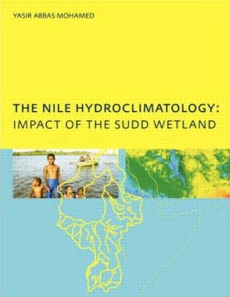 The Nile Hydroclimatology: Impact of the Sudd Wetland: 1st Edition (Paperback) book cover