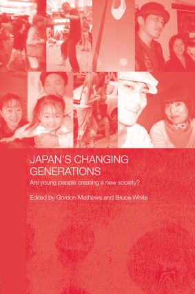 Japan's Changing Generations: Are Young People Creating a New Society? (Paperback) book cover
