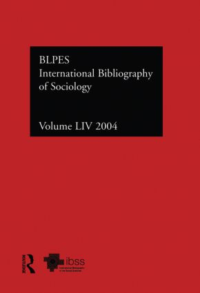 IBSS: Sociology: 2004 Vol.54: International Bibliography of the Social Sciences, 1st Edition (Hardback) book cover