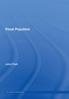 Penal Populism: 1st Edition (Hardback) book cover