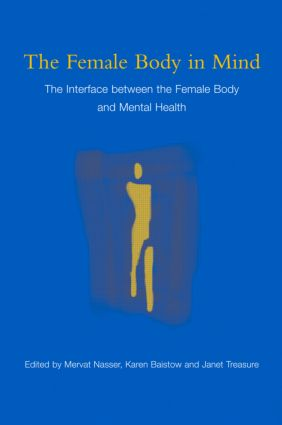 The Female Body in Mind: The Interface between the Female Body and Mental Health (Paperback) book cover