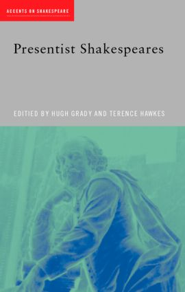 Presentist Shakespeares (Paperback) book cover