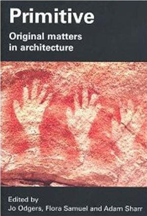 Primitive: Original Matters in Architecture (Paperback) book cover