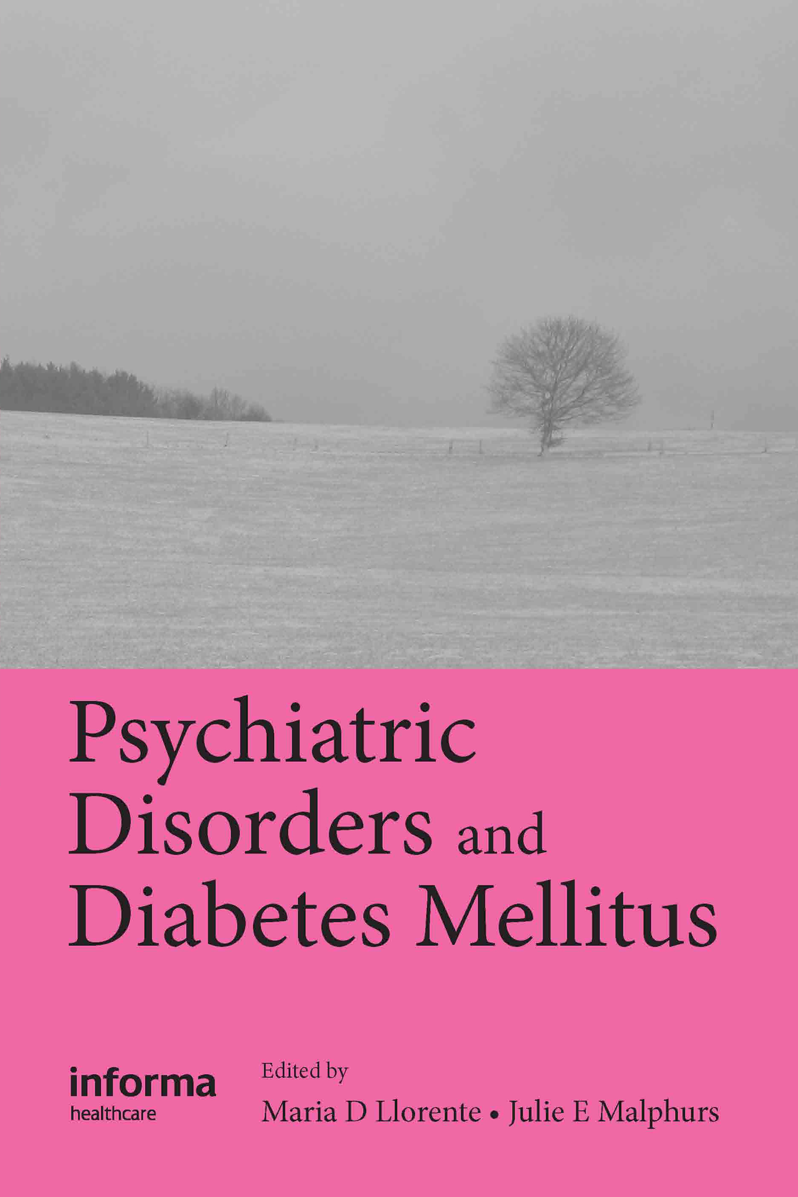 Psychiatric Disorders and Diabetes Mellitus: 1st Edition (Hardback) book cover