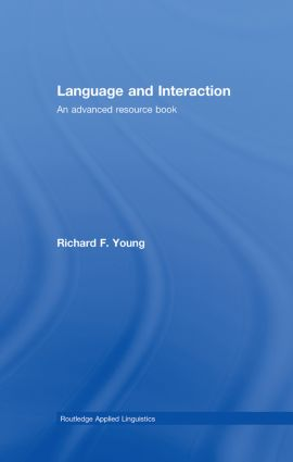 Language and Interaction: An Advanced Resource Book (Hardback) book cover