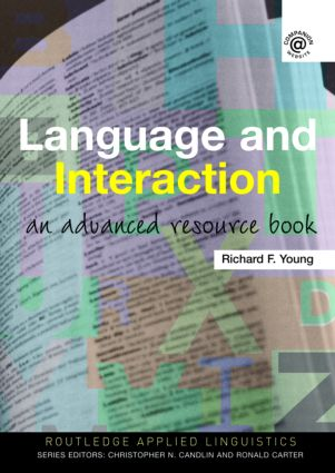 Language and Interaction: An Advanced Resource Book (Paperback) book cover