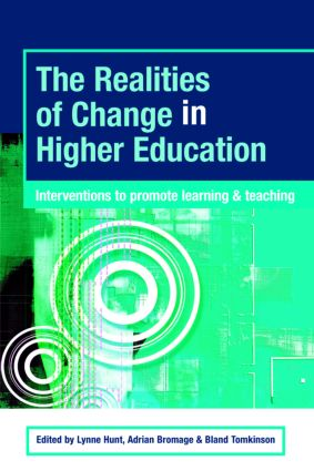 The Realities of Change in Higher Education: Interventions to Promote Learning and Teaching, 1st Edition (Paperback) book cover