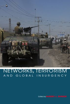 Networks, Terrorism and Global Insurgency: 1st Edition (Paperback) book cover