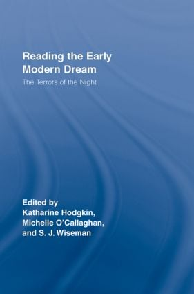 Reading the Early Modern Dream: The Terrors of the Night (Hardback) book cover
