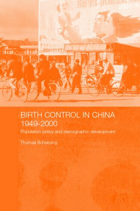 Birth Control in China 1949-2000: Population Policy and Demographic Development, 1st Edition (Paperback) book cover