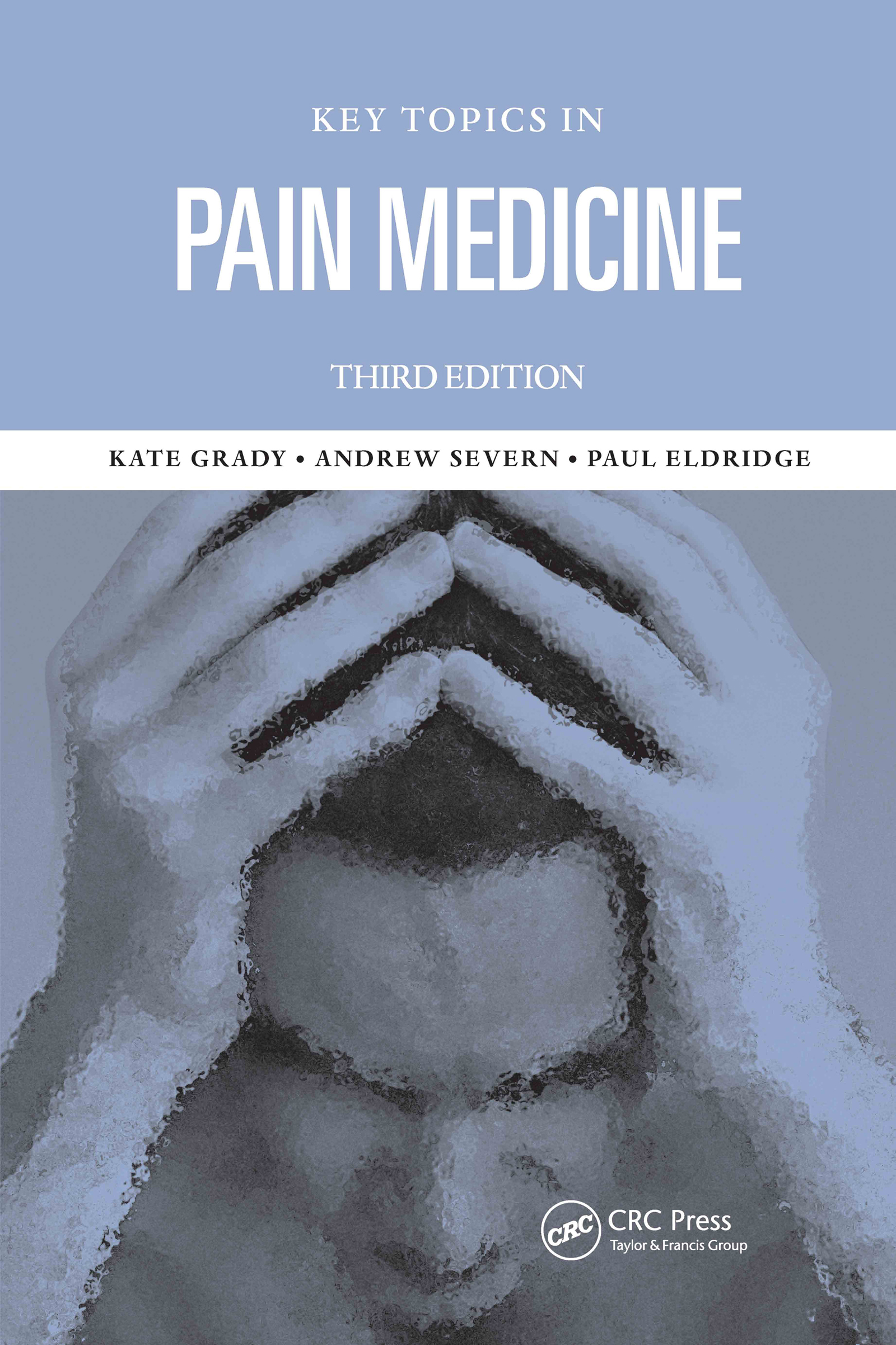 Key Topics in Pain Management: 3rd Edition (Paperback) book cover