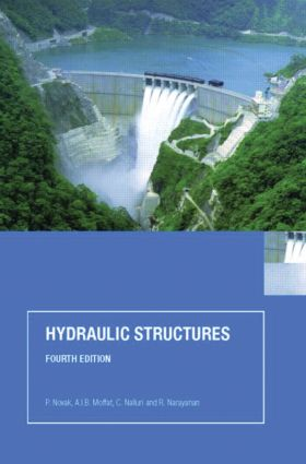 Hydraulic Structures, Fourth Edition: 4th Edition (Hardback) book cover