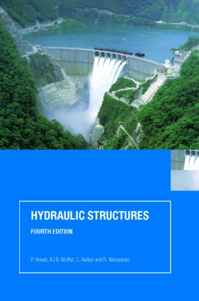Hydraulic Structures, Fourth Edition: 4th Edition (Paperback) book cover